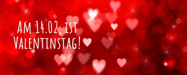Fototapete - valentines day background german text - reminder - Am 14.02. ist Valentinstag