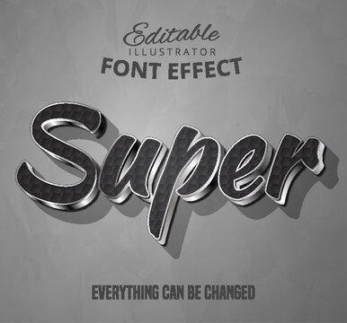 Super text, editable font effect
