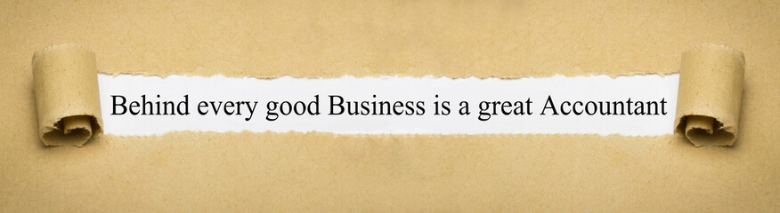 Behind every good Business is a great Accountant