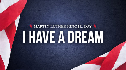 Foto auf Acrylglas Orte in Europa Martin Luther King Jr. Day I Have A Dream Typography Over Blue Texture Background