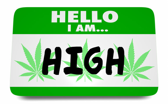 High Stoned Marijuana Pot Weed Cannabis Name Tag Sticker 3d Illustration