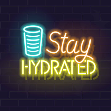 Neon stay hydrated typography with glass of water icon. Fluorescent illustration for poster, banner. Isolated vector motivation lettering for article cover.