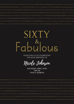 Sixty and Fabulous birthday party vector printable invitation card with golden glitter elements