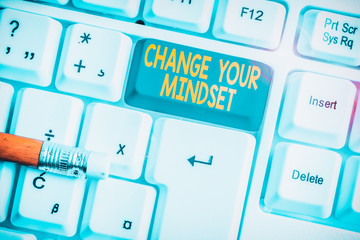 Word writing text Change Your Mindset. Business photo showcasing replace your beliefs way of thinking mental path White pc keyboard with empty note paper above white background key copy space