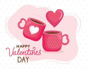 happy valentines day card with cups coffee vector illustration design
