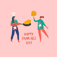 Stylized girls making pancakes. Hand drawn people and text: happy pancake day. Vector flat illustration.