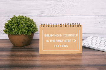 Motivational and inspirational quotes - Believing in yourself is the first step to success.