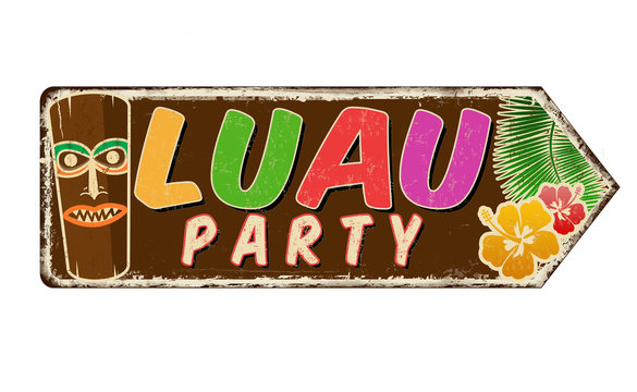 Luau party vintage rusty metal sign