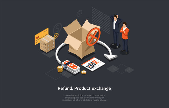 Isometric Illustration of Product Refund Or Exchange. The Process of Taking Product Back. Retail Process When the Customer Exchange Goods to Finance. Scene of Cancel Deal With Money back