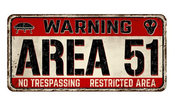 Area 51 vintage rusty metal sign