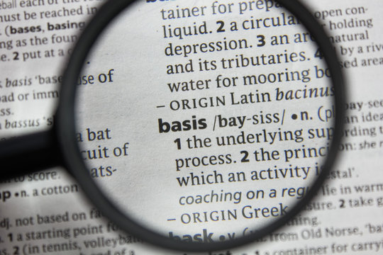 The word or phrase basis in a dictionary.