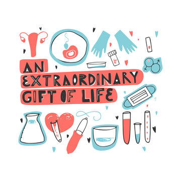 An extraordinary gift of life hand drawn lettering. Unique motivational phrase about egg donation, surrogacy, in vitro fertilization. Magazine article concept. Greeting card, banner. Isolated vector