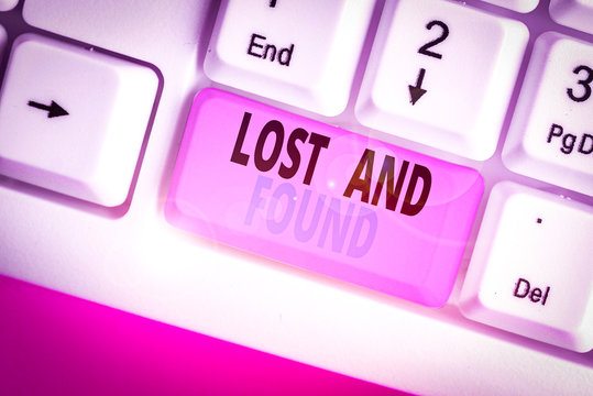 Writing note showing Lost And Found. Business concept for Place where you can find forgotten things Search service