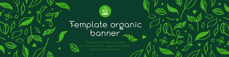 Banner organic ingredients, template design for healthy food concept, vegetarian food banner for eco store and market, eco-friendly background, green thinking concept, environmentally friendly banner. Fotobehang