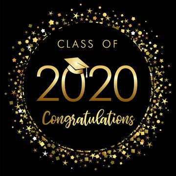 Class of 2020 year graduation banner, awards concept. Shining sign, happy holiday invitation card, golden circle. Isolated abstract graphic design template. Brushing text, round ball black background.