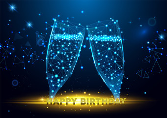 Happy Birthday banner design. Geometric polygonal greeting card with glasses of champagne.Vector polygonal futuristic image. Polygonal wireframe mesh art.