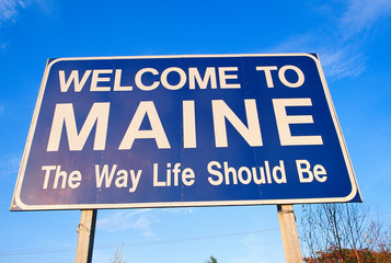 Wall Mural - Welcome to Maine Sign
