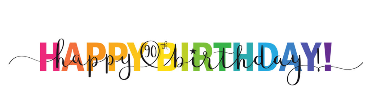 Rainbow-colored vector brush calligraphy HAPPY 90th BIRTHDAY! banner with swashes