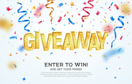 Giveaway golden word celebration of winning on falling down confetti background. Enter to win vector illustration web banner template