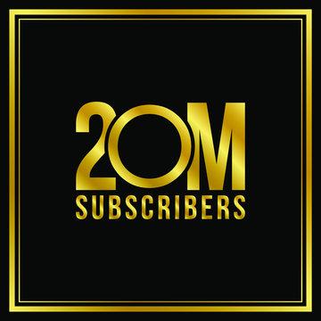 20 Million followers or subscribers achievement symbol design, vector illustration. Gold coat effect.