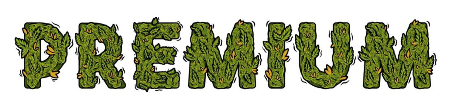 "lettering design weed inscription ""PREMIUM"""