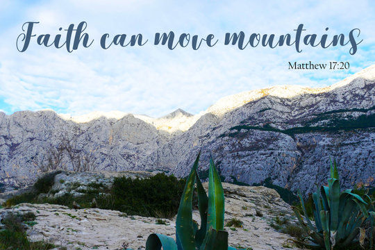 Faith can move mountains - motivational background