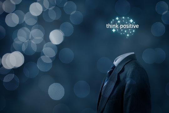 Think positive motivation concept