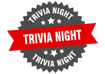 trivia night sign. trivia night circular band label. round trivia night sticker