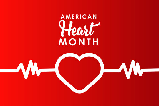 American Heart Month For Celebrate Moment Background