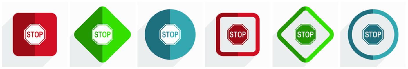 Fotomurales - Stop, sign, danger, warning icon set, flat design vector illustration in 6 options for webdesign and mobile applications in eps 10
