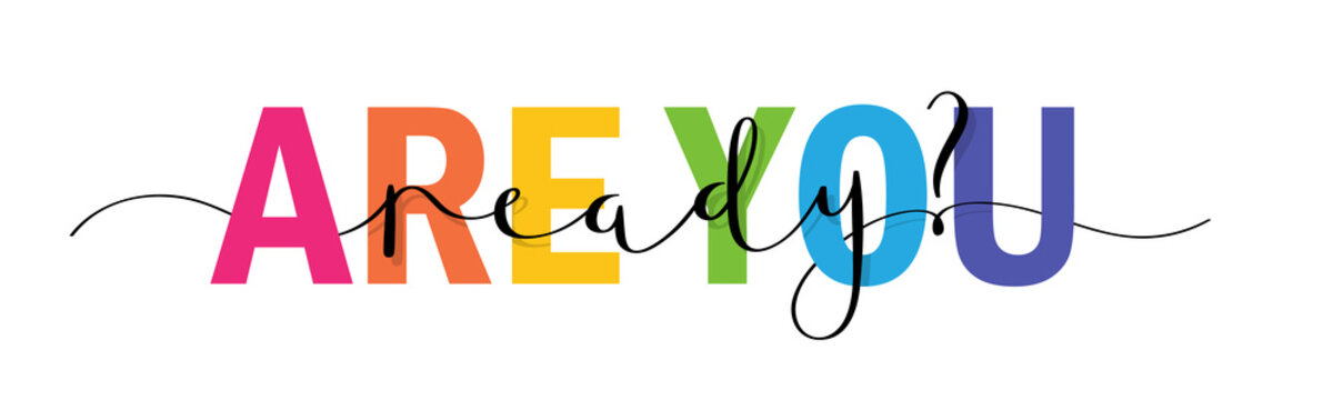 ARE YOU READY? vector rainbow-colored mixed typography banner with brush calligraphy