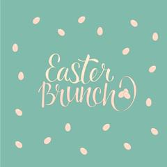 Easter brunch - information hand writing font isolated on spring background. Stock vector illustration for interior café, packaging design, shop, bistro, bar, restaurant, public place, menu board