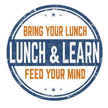 Lunch and learn sign or stamp
