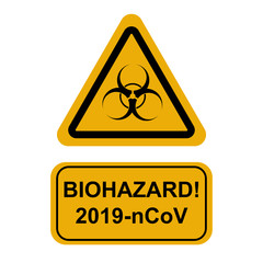 """yellow triangle sign for biohazard with inscription """"Biohazard 2019-nCoV"""""""