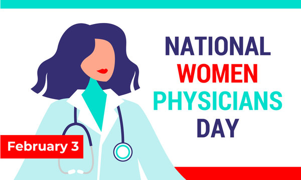 Women National Physicians Day on February 3. American holiday date Women Physicians. Vector illustration, banner poster. Beautiful woman doctor with a stethoscope.