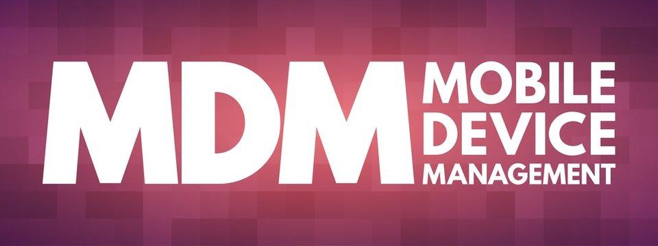 MDM - Mobile Device Management acronym, technology concept background