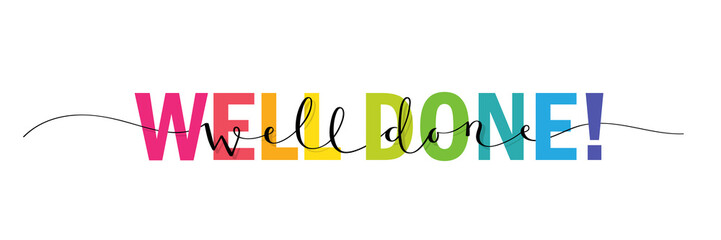 WELL DONE! vector rainbow-colored interwoven typography banner with brush calligraphy