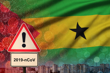 Sao Tome and Principe flag and Coronavirus 2019-nCoV alert sign. Concept of high probability of novel coronavirus outbreak through traveling tourists