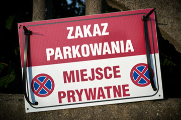 Sign in Poland with the inscription Parking prohibited, private parking