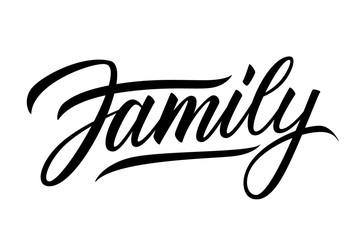 Poster Positive Typography Family handwritten lettering word. Black inscription on white background. Vector illustration.