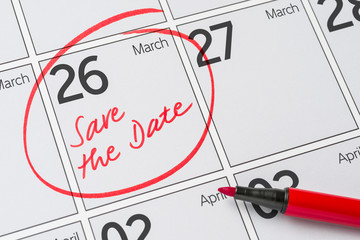 Save the Date written on a calendar - March 26