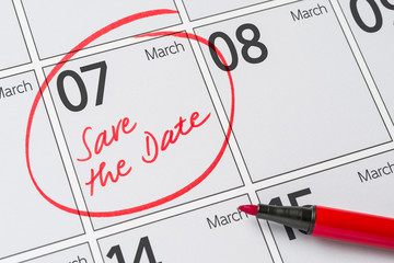 Save the Date written on a calendar - March 07