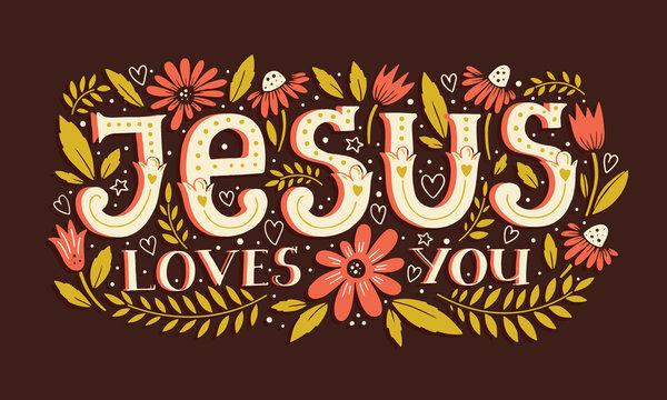 Vector religions lettering - Jesus loves you. Modern lettering illustration