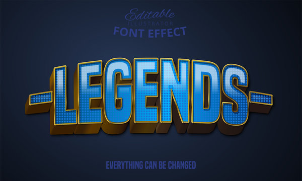 Legends text, editable font effect