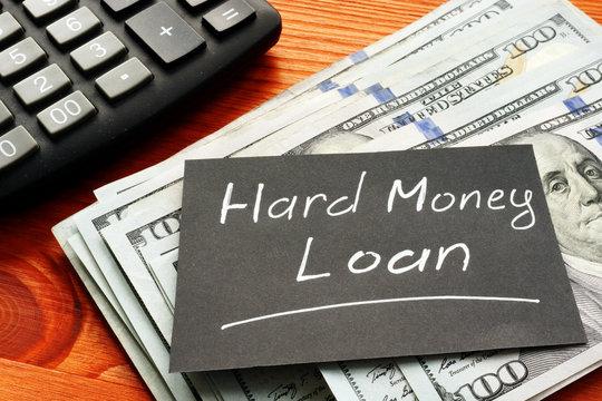 Conceptual hand written text showing Hard money loan