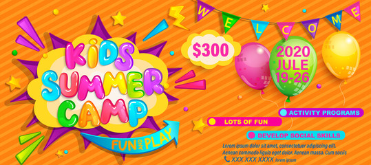Kids Summer camp flyer, invitation banner. Welcome poster with flags, balloons and advertise children activities on camping. Great template design for cards and other.Vector illustration.