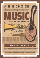 Music instruments shop, professional musical audio and sound equipment retro poster. Vector live orchestra, jazz band and folk music instruments, piano, trumpet or saxophone and mandolin guitar