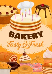 Desserts, cakes and pastry sweets, bakery shop and patisserie poster. Vector pastry cookies, ice cream, waffles and wafers, pudding and birthday cake with candles, muffins and cheesecake