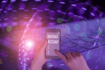 Word writing text Savings Account. Business photo showcasing an interestbearing deposit account held at a bank