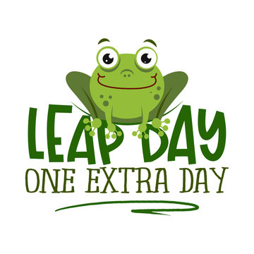 Leap day, one extra day - leap year 29 February calendar page with cute frog. Background Leap day leap year 29 February calendar and froggy illustration vector graphic.